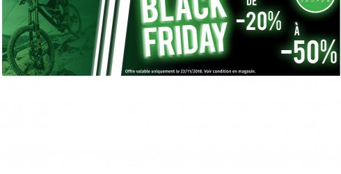 BLACK FRIDAY , Vendredi 23 Novembre